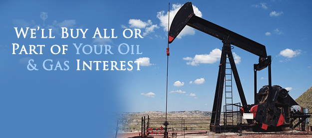 If you want to sell your mineral rights, we will consider buying all or part of your oil and gas royalty interests.